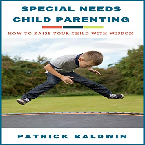 Special Needs Child Parenting audiobook cover art
