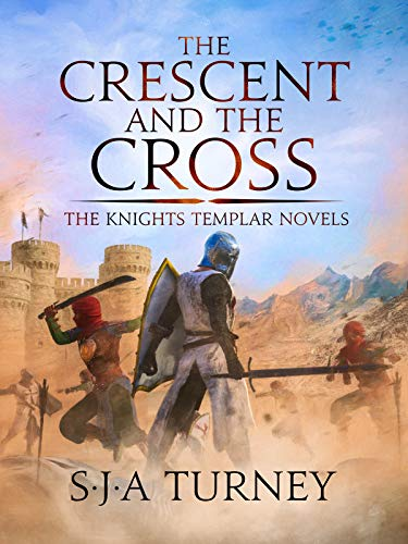 The Crescent and the Cross (The Knights Templar Book 5)