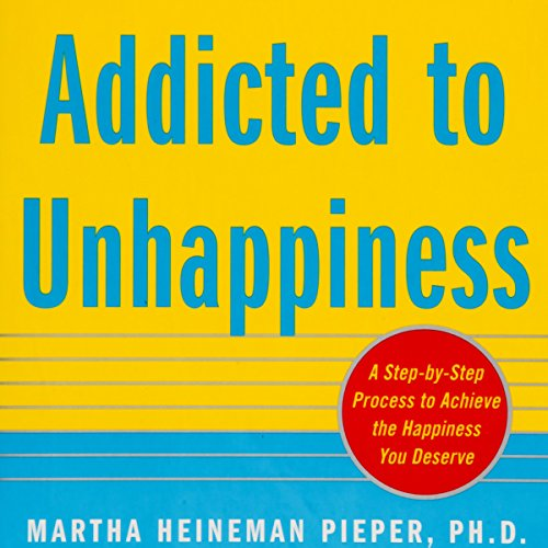 Addicted to Unhappiness audiobook cover art