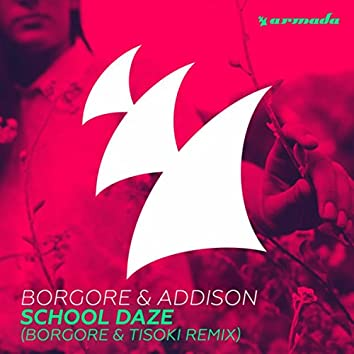 School Daze (Borgore & Tisoki Remix)