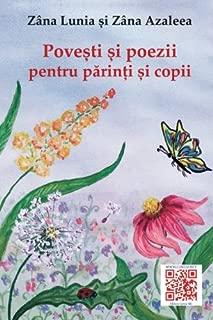 Povesti si poezii pentru parinti si copii: Cu ilustratii color (Romanian Edition)