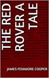 The Red Rover A Tale (English Edition)