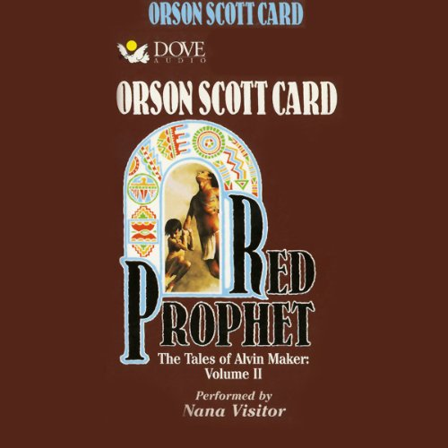 Red Prophet: Tales of Alvin Maker, Book 2