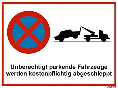 Absolutes Parkverbot-Schild 'Unberechtigt parkende Fahrzeuge Werden kostenpflichtig abgeschleppt' Kunststoffplatte 400x300mm Orig. Andris®