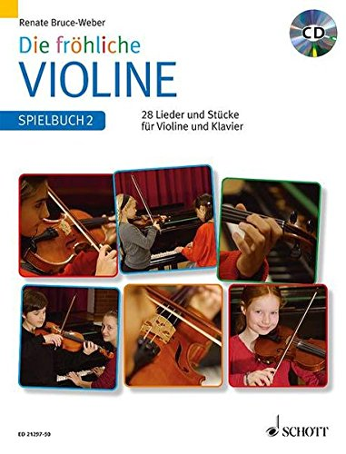Die fröhliche Violine: Spielbuch 2. Violine und Klavier. Spielbuch mit CD.