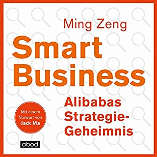 Smart Business - Alibabas Strategie-Geheimnis Titelbild