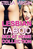 Lesbian Taboo Sex At Home Collection