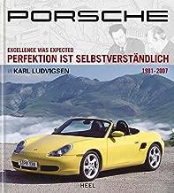 Porsche 03: Excellence was Expected / Perfektion ist Selbstverständlich 1981-2007