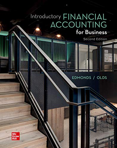 Compare Textbook Prices for Introductory Financial Accounting for Business 2 Edition ISBN 9781260814446 by Edmonds, Thomas,Edmonds, Christopher,Edmonds, Mark,Edmonds, Jennifer,Olds, Philip