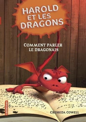 Harold et les dragons, Tome 3 : Comment parler le dragonais