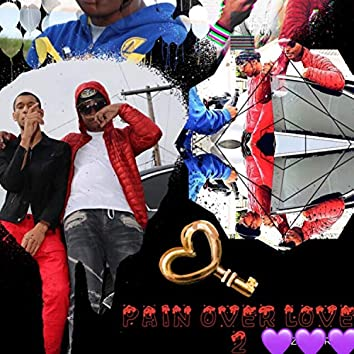 Pain Over Love 2