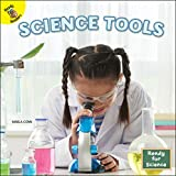 Rourke Educational Media   Ready for Science: Science Tools   16pgs (English Edition)