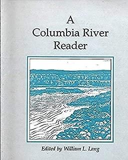 A Columbia River Reader
