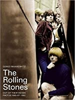 """The """"Rolling Stones"""" - Out of Their Heads: 1965-1967 / 1982: Photographs by Gered Mankowitz"""