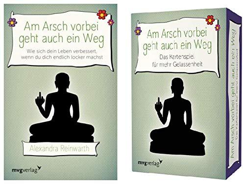 Alexandra Reinwarth Am Arsch vorbei geht auch EIN Weg - Buch + Kartenspiel