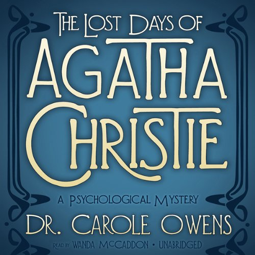 The Lost Days of Agatha Christie audiobook cover art