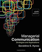 Managerial Communication: Strategies and Applications by Geraldine E. (Elizabeth) Hynes (2015-01-22)