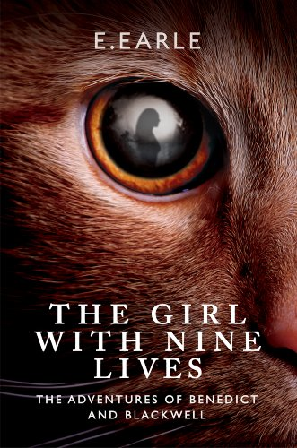 The Girl With Nine Lives (The Adventures of Benedict and Blackwell Book 1)