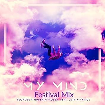 My Mind (Festival Mix)