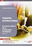 Terapia Ocupacional Grupo II Personal Laboral de la Comunidad de Madrid. Temario Vol. I. (Colección 1473)