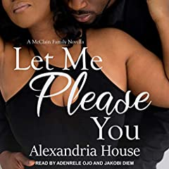 Let Me Please You: A McClain Family Novella