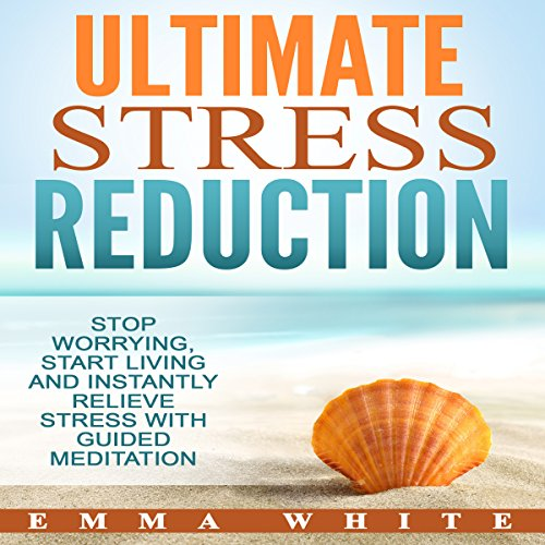 Ultimate Stress Reduction cover art