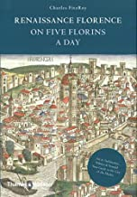 Renaissance Florence on Five Florins a Day