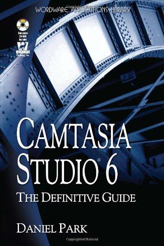 CAMTASIA STUDIO 6: THE DEFINI