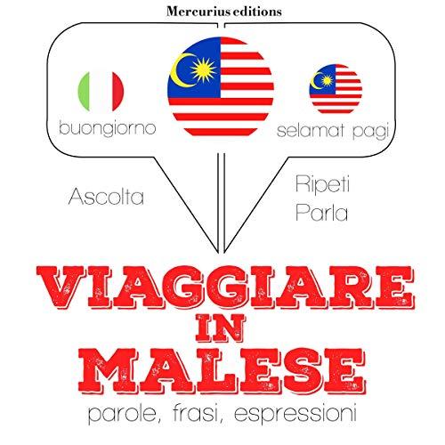 Viaggiare in Malese audiobook cover art