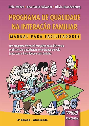 Programa de Qualidade na Interação Familiar