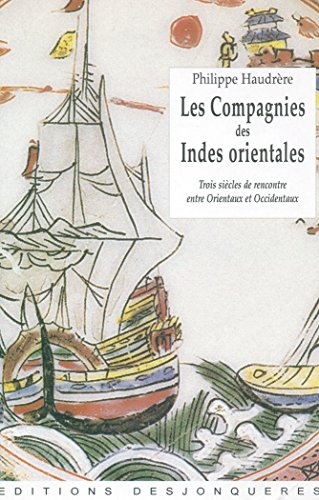 Les Compagnies des Indes orientales (Outremer) (French Edition)