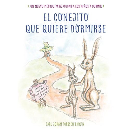 El conejito que quiere dormirse [Bunny Who Wants to Sleep] cover art