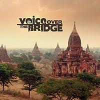 Voice Over the Bridge