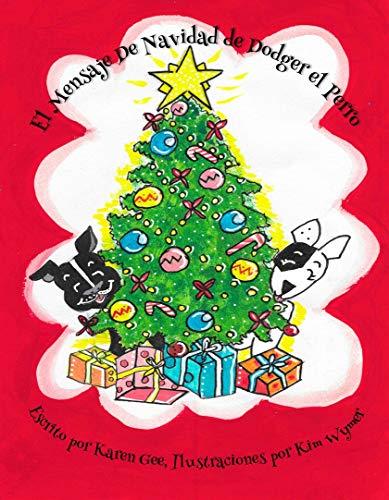 El Mensaje de Navidad de Dodger el Perro (Las Adventuras de Dodger el Perro nº 4) (Spanish Edition)