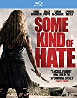 Some Kind of Hate [Blu-ray]