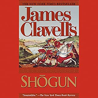 Shogun     A Novel of Japan              By:                                                                                                                                 James Clavell                               Narrated by:                                                                                                                                 David Case                      Length: 48 hrs and 26 mins     1,494 ratings     Overall 4.4