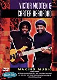 Victor Wooten and Carter Beauford: Making Music