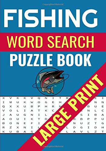 Fishing Word Search Puzzle Book: 😍 Large Print Word Searches Journal About Fishing Fishes & More | 7 x 10 Inches, 52 Pages | Easy 40 Puzzles, 650 ... Good For Vacation, Holidays And Free Times