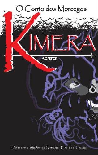 Kimera: O Conto dos Morcegos (Saga Kimera Livro 1)