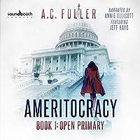 Open Primary (Ameritocracy)