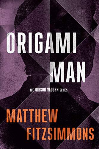 Origami Man (Gibson Vaughn)