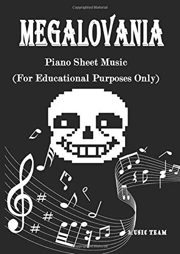 Megalovania Piano Sheet Music: (For educational purposes only)