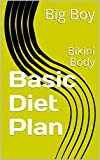 Basic Diet Plan: Bikini Body (English Edition)