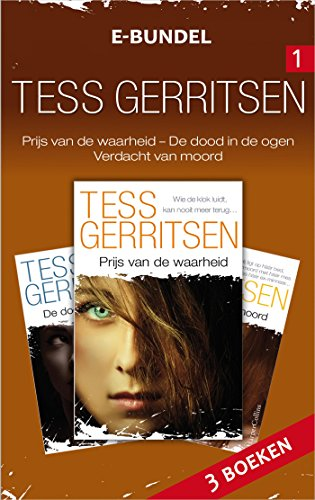 Tess Gerritsen e-bundel 1 (Harlequin Tess Gerritsen Thriller) (Dutch Edition)