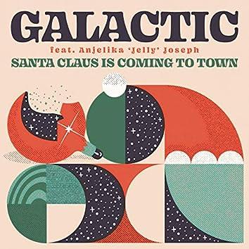 Santa Claus is Coming to Town (feat. Anjelika 'Jelly' Joseph)