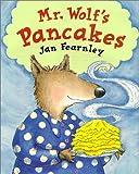 Mr. Wolf's Pancakes - Egmont Books Ltd - 01/06/1999