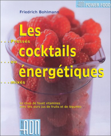 COCKTAILS ENERGETIQUES (POWER FOOD)