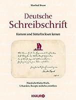 Deutsche Schreibschrift - Kurrent und Suetterlin lesen lernen: Handschriftliche Briefe, Urkunde, Rezepte muehelose entziffern
