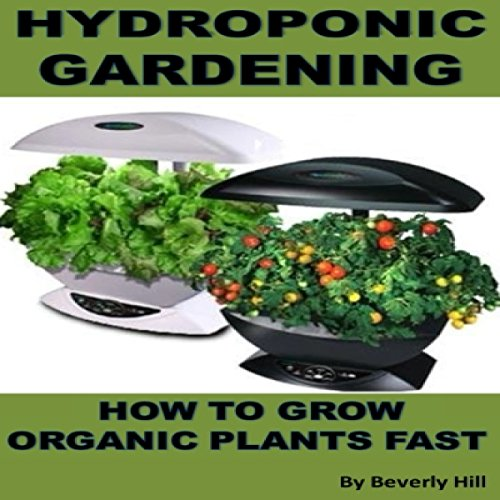 Hydroponic Gardening audiobook cover art
