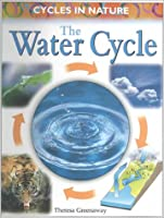 The Water Cycle 0739827286 Book Cover